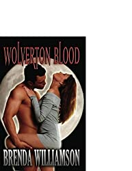 Wolverton Blood (Wolverton Shifter) by Brenda Williamson (2006-08-01)
