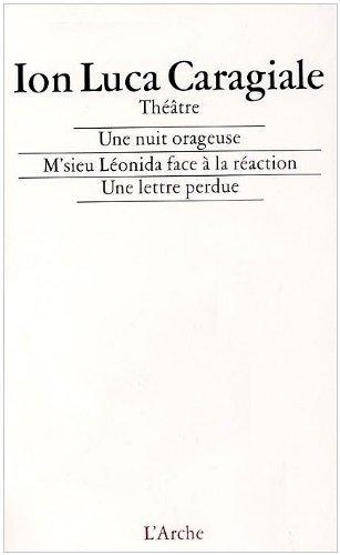 thtre-caragiale-une-nuit-orageuse-msieu-lonida-face-la-raction-une-lettre-perdue-by-ion-luca-caragia