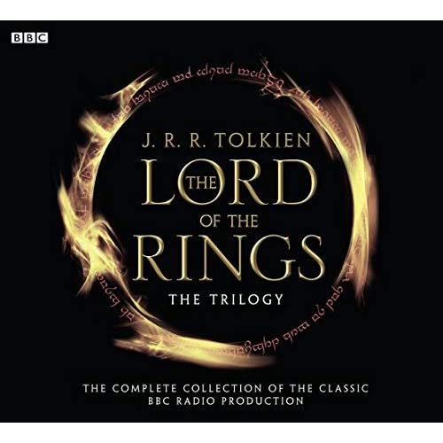 The Lord of the Rings: The Fellowship of the Ring, The Two Towers, The Return of the King (BBC Radio Collection) by J.R.R. Tolkien (2002-10-07)