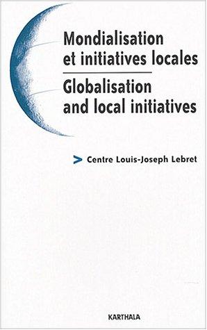 Mondialisation et initiatives locales : Globalisat...