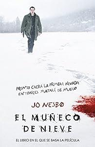 El muñeco de nieve par Jo Nesbo