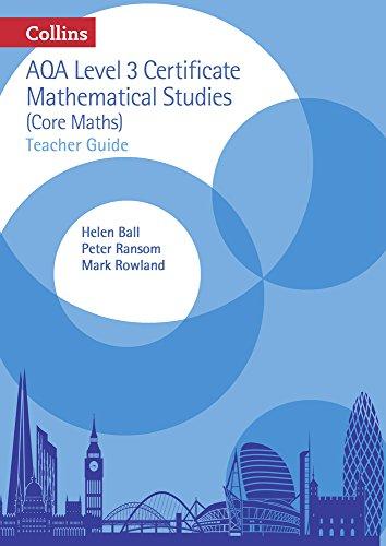 AQA Level 3 Mathematical Studies Teacher Guide (AQA Core Maths)