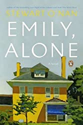 Emily, Alone: A Novel by O'Nan, Stewart (2011) Paperback