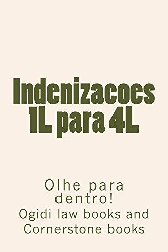 Indenizacoes 1L para 4L (Normalized Partial Reading OK): (Normalized Partial Reading OK) (Portuguese Edition)