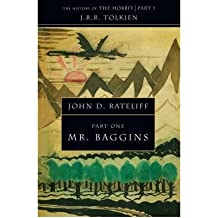 TheHistory of the Hobbit Mr Baggins by Rateliff, John D. ( Author ) ON Mar-03-2008, Paperback