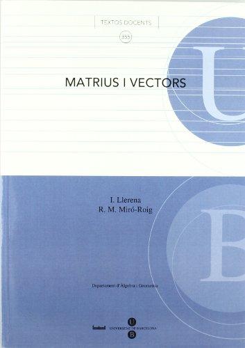 Matrius i vectors (TEXTOS DOCENTS)