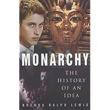 Monarchy: The History of an Idea