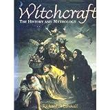 Witchcraft: History and Mythology