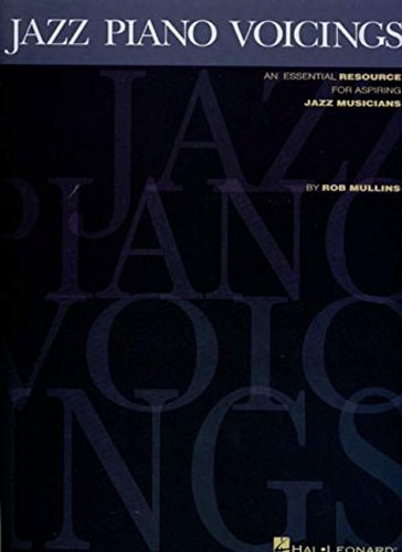 Jazz Piano Voicings: An Essential Resource for Asp..