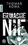 Erwache nie (Kommissar Erik Lindberg-Reihe 2)