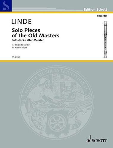 Solo Pieces of the Old Masters: Alt-Blockflöte. (Edition Schott)