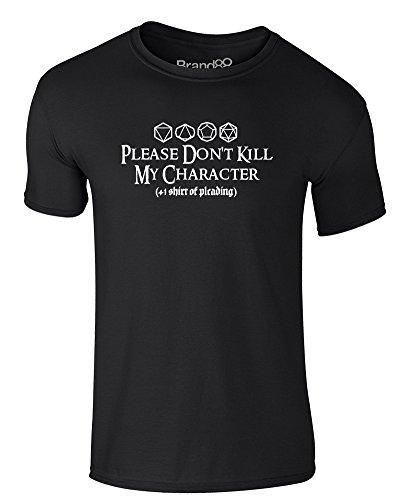 Brand88 - Please Don't Kill My Character, Erwachsene Gedrucktes T-Shirt  Schwarz