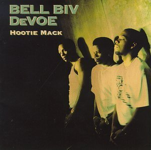 Hootie Mack Original recording reissued Edition by Bell Biv DeVoe (1998) Audio CD