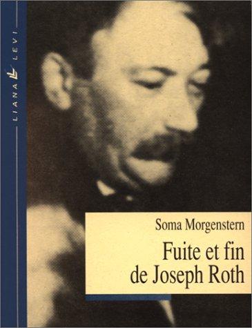 Fuite et fin de Joseph Roth : Souvenirs