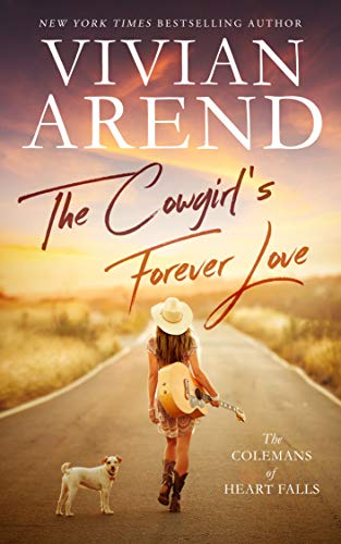 The Cowgirl's Forever Love (The Colemans of Heart Falls Book 1) (English Edition) (Coleman Baby)