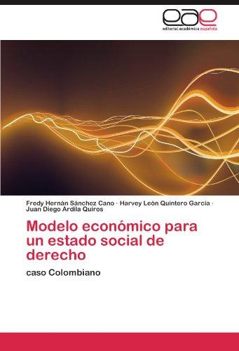 Modelo económico para un estado social de derecho