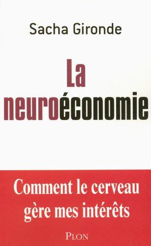 La neuroéconomie par Sacha Gironde