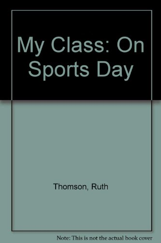 My class on sports day