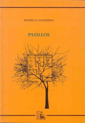 Pasillos (Poesía) por Daniel Guillén Sanguino