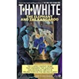 The Elephant and the Kangaroo by T. H. White (1989-06-29)