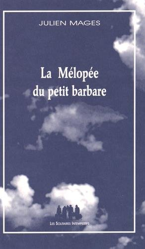 La Mélopée du petit barbare