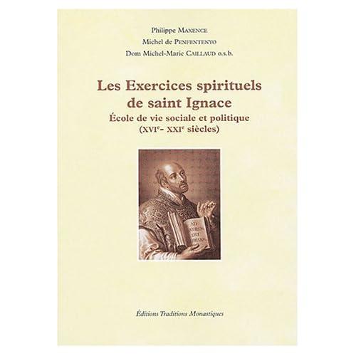 Les exercices spirituels de saint Ignace : Ecole de vie sociale et politique (XVIe-XXIe siècles) (1CD audio)