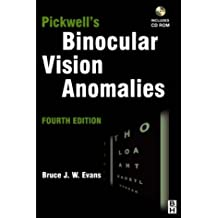 Pickwell's Binocular Vision Anomalies: Investigation and Treatment