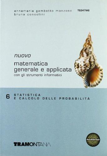 Nuovo Matematica generale e applicata. Per gli Ist. tecnici commerciali: 6