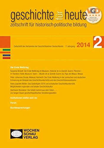 Erster Weltkrieg: geschichte für heute Nr. 2/2014
