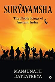 Suryavamsha: The Noble Kings of Ancient India