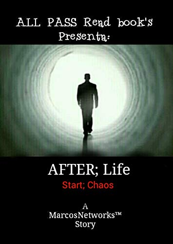 AFTER; Life: Start; Chaos