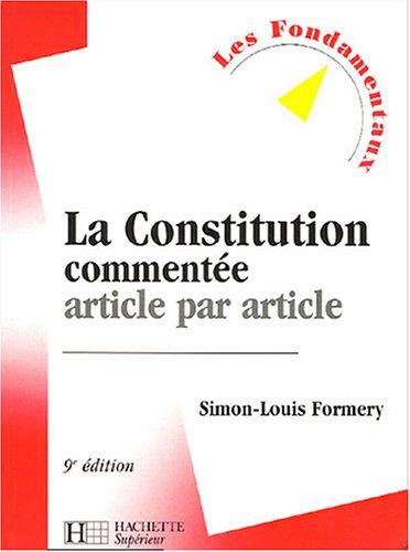 La Constitution commentée : Article par article