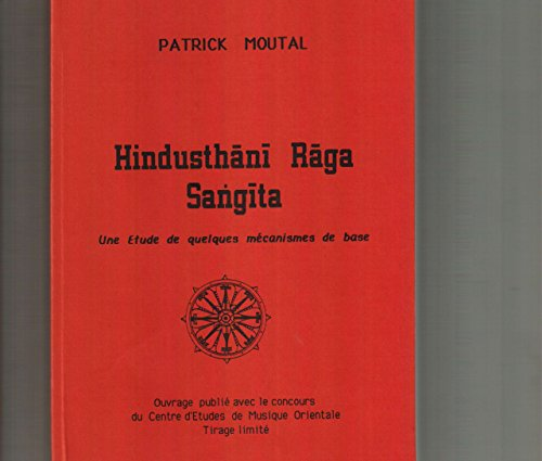Hindusthani Raga Sangita : Une étude de...