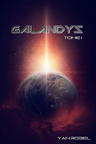 Galandys (Tome 1)