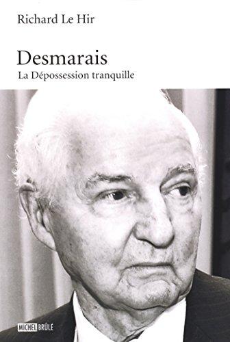 Lire un Desmarais : La Dépossession tranquille epub, pdf