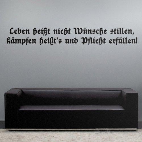 Leben heißt nicht Wünsche stillen, kämpfen heißt's und Plflicht erfüllen Motto Spruch Slogan Gebirgsjäger - Wandschmuck Wandtattoo Aufkleber (schwarz, 13cm x 100cm) #4560
