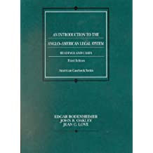 An Introduction to the Anglo-American Legal System: Readings and Cases (American Casebooks)