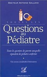Toutes les questions au pédiatre
