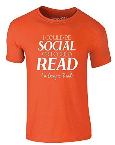 Brand88 - I Could Be Social Or I Could Read, Erwachsene Gedrucktes T-Shirt