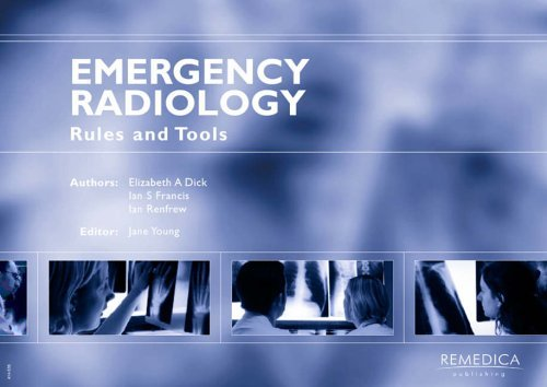 Emergency Radiology: Rules and Tools by Elizabeth Dick (1-Apr-2003) Paperback