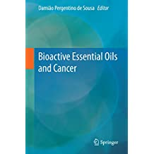 Bioactive Essential Oils and Cancer