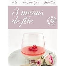 3 Menus de fête (Les indispensables) (French Edition)