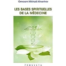 Les bases spirituelles de la médecine (BROCHURE)