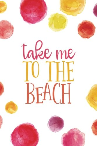 take-me-to-the-beach-6x9-journal-lined-writing-notebook-120-pages-bright-multicolored-pink-coral-pur