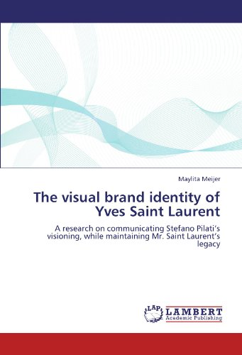 the-visual-brand-identity-of-yves-saint-laurent-a-research-on-communicating-stefano-pilatis-visionin