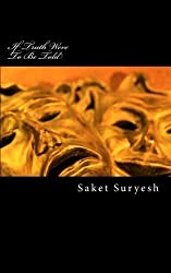 If Truth were to be Told by Saket Suryesh (2010-03-29)