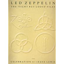 Led Zeppelin The Tight But Loose Files Celebration 2: Pt. 2