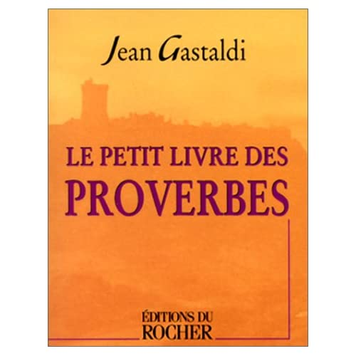 Le Petit Livre des proverbes