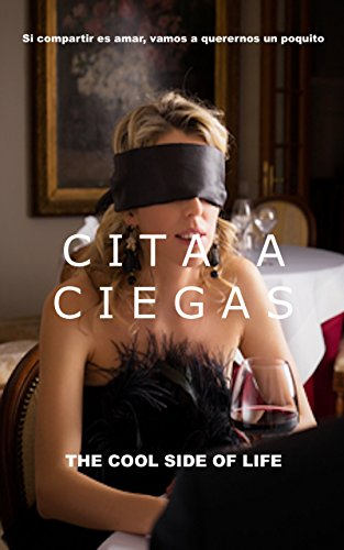 CITA A CIEGAS (0618034) por THE COOL SIDE OF LIFE