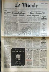 MONDE (LE) [No 13606] du 26/10/1988 - L'OLP ET LES LEGISLATIVES ISRAELIENNES - M. KOHL EXALTE A MOSCOU L'UNITE DES ALLEMANDS PAR BERNARD GUETTA - LE CHOMAGE A DIMINUE DE 2,1 % AU MOIS DE SEPTEMBRE PAR ALAIN LEBAUBE - LES CHINOIS PLUS NOMBREUX QU'ILS NE CROYAIENT - LE REFERENDUM POUR LA NOUVELLE-CALEDONIE - NAUFRAGE D'UN FERRY-BOAT PHILIPPIN - LA LIMITE DES REFORMES EN ALGERIE - NOUVELLE AFFAIRE LUC TANGORRE - LE CONFLIT DES INFIRMIERES - PLAN SOCIAL A PARIS - RODEO ELECTORAL AU TEXAS PAR MARIE-C par COLLECTIF